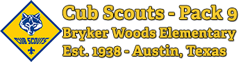 Pack 9 – Cub Scouts, Bryker Woods Elementary, Austin Texas